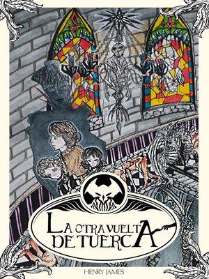 cover image of La otra vuelta de tuerca