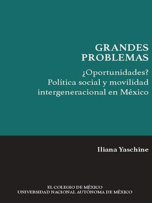 cover image of ¿Oportunidades? Política social y movilidad intergeneracional en México
