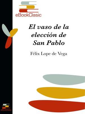 cover image of El vaso de la elección de San Pablo (Anotado)