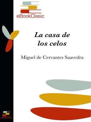 cover image of La casa de los celos (Anotado)