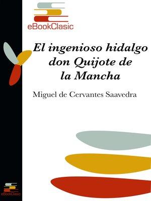 cover image of El ingenioso hidalgo don Quijote de la Mancha (Anotado)
