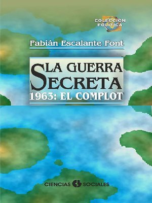 cover image of La Guerra Secreta. 1963