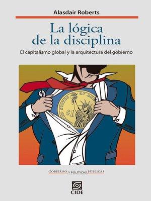 cover image of La lógica de la disciplina