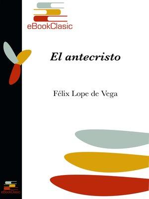 cover image of El antecristo (Anotado)