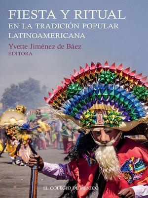 cover image of Fiesta y ritual en la tradición popular latinoamericana