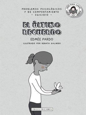 cover image of El último recuerdo