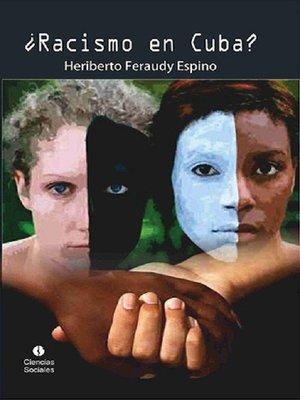 cover image of ¿Racismo en Cuba?