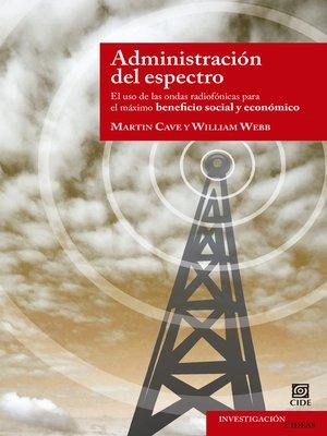cover image of Administración del espectro