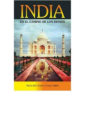 cover image of India en el camino de los dioses