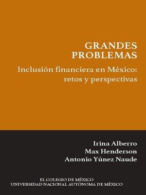 cover image of Inclusión financiera en México