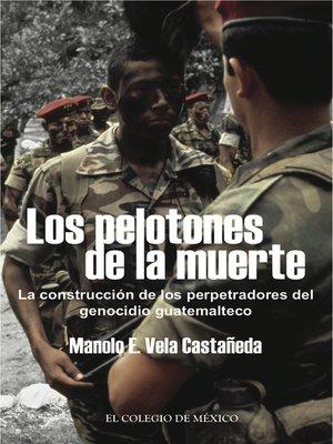 cover image of Los pelotones de la muerte.