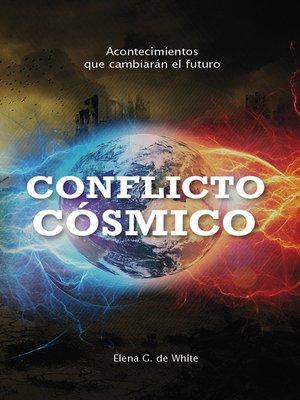 cover image of Conflicto cósmico