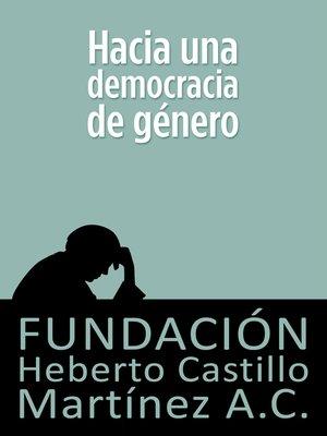 cover image of Hacia una democracia de género