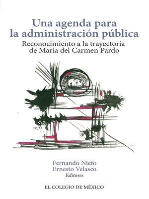cover image of Una agenda para la administración pública