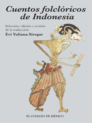 cover image of Cuentos folclóricos de Indonesia