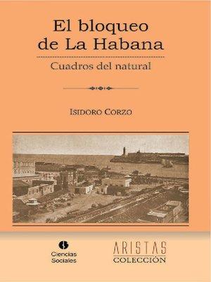 cover image of El bloqueo de La Habana