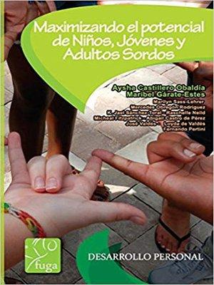 cover image of Maximizando el potencial de los niños, jóvenes y adultos sordos