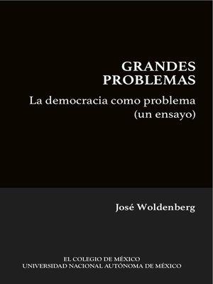 cover image of La democracia como problema (un ensayo)
