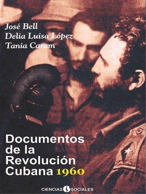 cover image of Documentos de la Revolución Cubana  1960