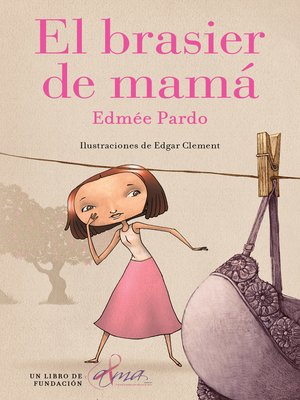 cover image of El brasier de mamá