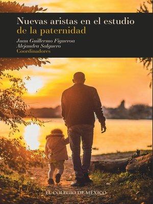 cover image of Nuevas aristas en el estudio de la paternidad.