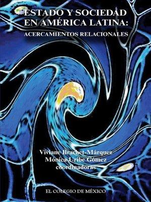 cover image of Estado y sociedad en América Latina