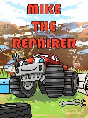 cover image of Mike el reparador