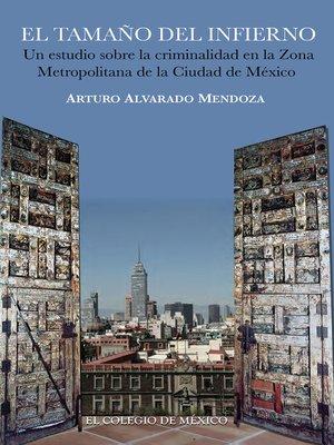 cover image of El tamaño del infierno