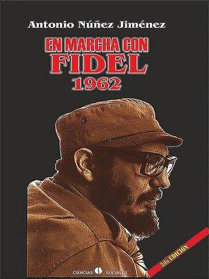 cover image of En marcha con Fidel 1962