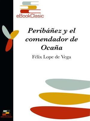 cover image of Peribáñez y el comendador de Ocaña (Anotado)