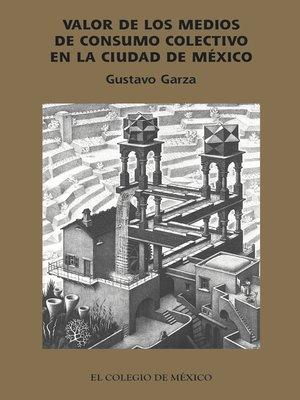 cover image of Valor de los medios de producción socializados en la ciudad de México