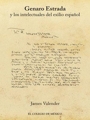 cover image of Genaro Estrada y los intelectuales del exilio español
