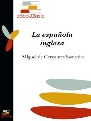 cover image of La española inglesa (Anotado)