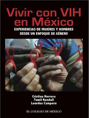 cover image of Vivir con VIH en México