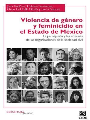 cover image of Violencia de género y feminicidio en el Estado de México