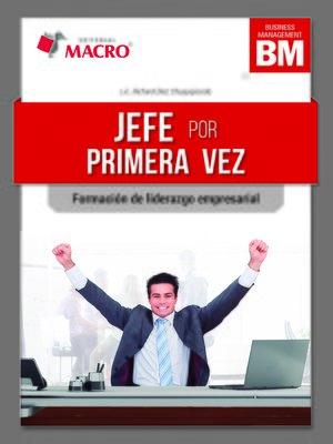cover image of JEFE POR PRIMERA VEZ