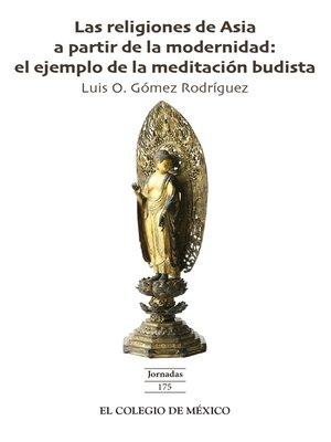 cover image of Las religiones de Asia a partir de la modernidad