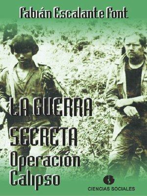 cover image of La guerra secreta. Operación Calipso