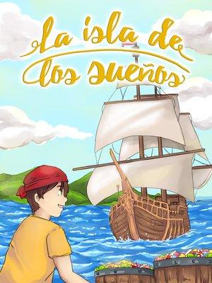 cover image of La isla de los sueños