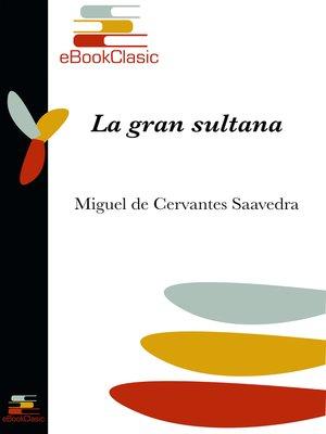 cover image of La gran sultana (Anotado)