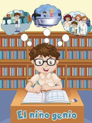 cover image of El niño genio