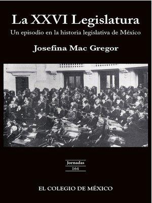 cover image of La XXVI legislatura