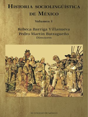cover image of Historia sociolingüística de México, Volumen 1
