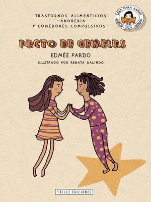 cover image of Pacto de gemelas