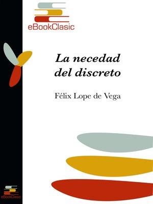 cover image of La necedad del discreto (Anotado)