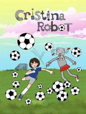 cover image of Cristina Robot