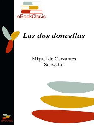 cover image of Las dos doncellas (Anotado)