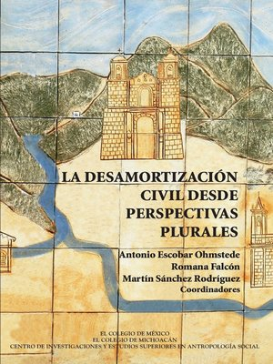 cover image of La desamortización civil desde perspectivas plurales