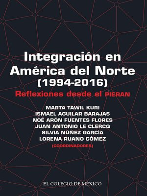 cover image of Integración en América del Norte (1994-2016)