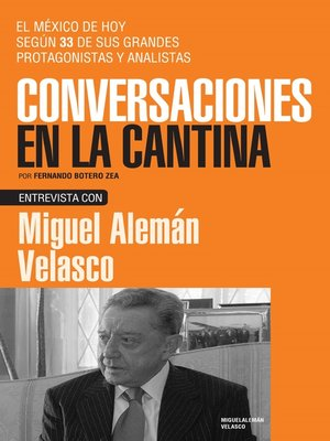 cover image of Miguel Alemán Velasco